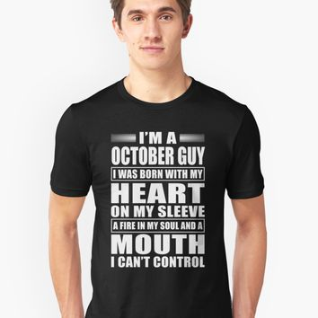 'I'm A October Guy' T-Shirt by phongtrandesign