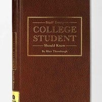 Stuff Every College Student Should Know By Blair Thornburgh - Assorted One