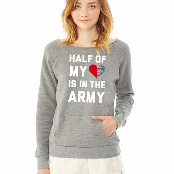 Half My Heart Is In The Army ladies sweatshirt