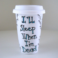 Ceramic Travel Mug I'll sleep when I'm dead stars clouds black turquoise aqua blue Geekery white by sewZinski