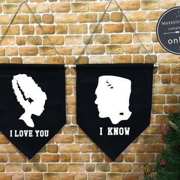I Love you I know baner flag, Halloween baner flag, Halloween Decor, wall hanging decoration, valentine Wedding gift