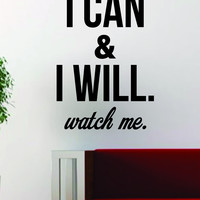 I Can and I Will Quote Design Decal Sticker Wall Vinyl Art Words Decor Inspirational