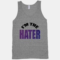 I'm the Hater (tank)