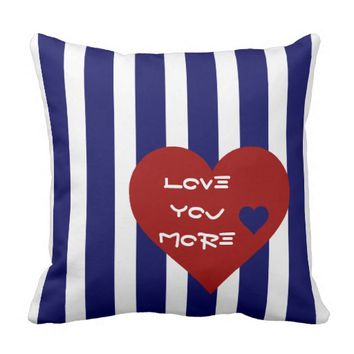 Love you More, RW&B, Stripes & Hearts Throw Pillows