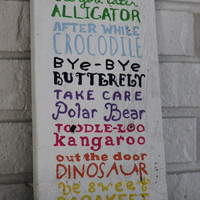 Handmade Hand Painted Children's Sayings Sign After A While Crocodile Take Care Polar Bear