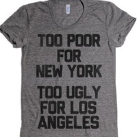 Too Poor For New York-Female Athletic Grey T-Shirt