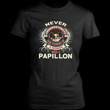 Never underestimate the power of a woman with a papillon T-shirt1