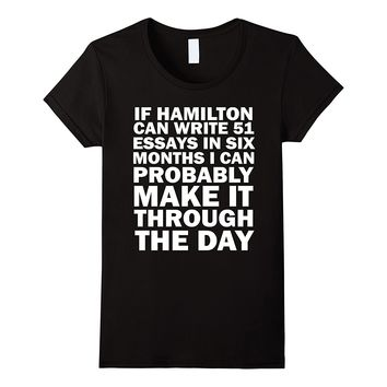 If Hamilton Can Do It- Funny Gifts