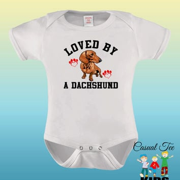 Loved by an Dachshund Baby Bodysuit for the Baby or Toddler Tee, Baby Boy Clothes, Baby Girl Clothes, Doxie