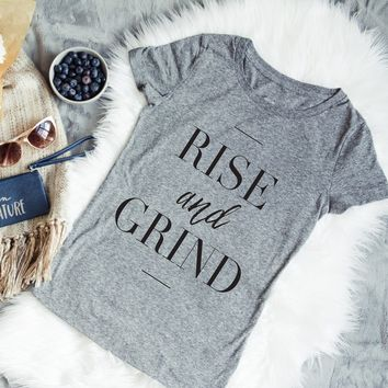 """""""Rise and Grind"""" Graphic Tee"""