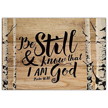 "P. Graham Dunn 6.5"" x 4.5"" Mini Tabletop Wooden Decorative Sign (Know That I Am God)"