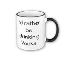 Vodka Mugs from Zazzle.com