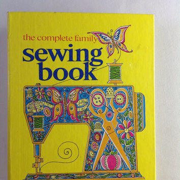 The Complete Family Sewing Book Vintage 1970s Binder DIY Illustrated