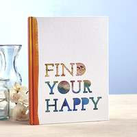 "COMPENDIUM, INC ""FIND YOUR HAPPY"" BOOK"