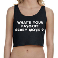 Scream What's Your Favorite Scary Movie Crop Top Tank