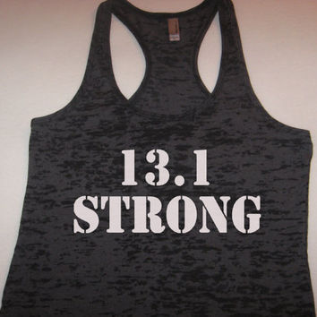 13.1 Strong Marathon. 5K. Running. Mud Run. I'm Only Half Crazy. Black Tank Top by WorkItWear
