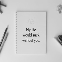 I love you Love of my life Notebook A5 Simple Diary Planner Sketchbook Gift Heart you Boyfriend gift girlfriend gift