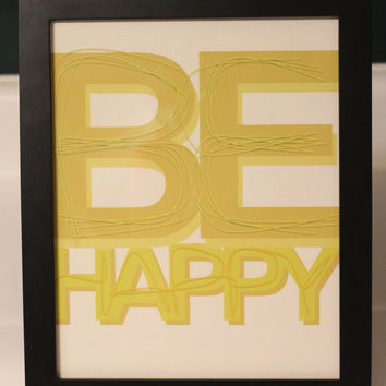Be Happy Wall Decor by InspiringTypography