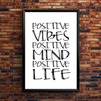 "Printable Art ""Positive Life"" Inspirational & Motivational Typography Print Instant Download Wall Art Quote Black and White"