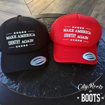 """Make America COUNTRY Again"" Trucker Hat"