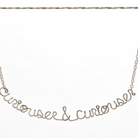 ON SALE - Curiouser & Curiouser Necklace - Sterling Silver Plated Alice in Wonderland Jewelry - Quote Necklace