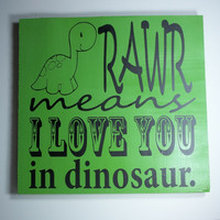 Rawr Dinosaur 12x12 Wood Sign