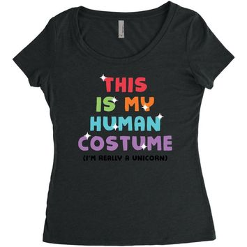 This Is My Human Costume I'm Really A Unicorn Women's Triblend Scoop T-shirt