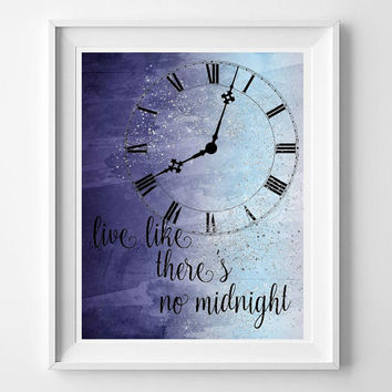 Cinderella printable wall art, live like there's no midnight, nursery print, 8x10