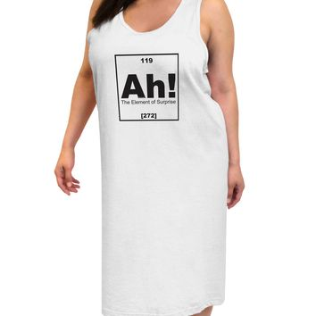 Ah the Element of Surprise Funny Science Adult Tank Top Dress Night Shirt by TooLoud