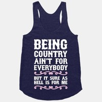 Being Country Ain't For Everybody