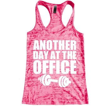Another day at the office Burnout Racerback Tank - Workout tank Women's Exercise Motivation for the Gym