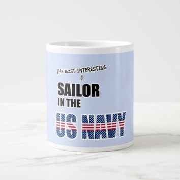 The Most Interesting Sailor in the US Navy Large Coffee Mug