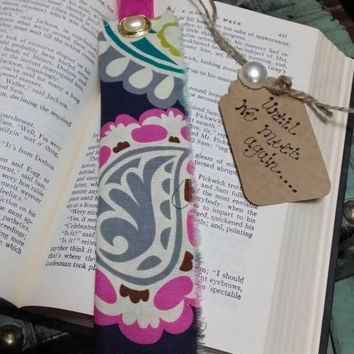 Handmade Bookmark- Whimsical Fabric - Romantic- OOAK