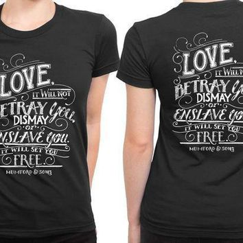 Mumford And Sons Quote Love It Will Not Betray You Dismay 2 Sided Womens T Shirt