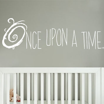 Once Upon A Time Wall Decal - Storybook Nursery Decor - Vinyl Wall Decal