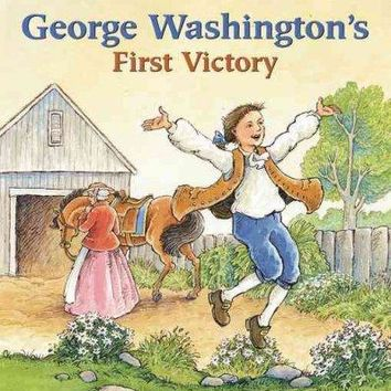 George Washington's First Victory (Ready-to-Read. Level 2)