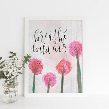 Breathe the Wild Air Dandelion Boho Art Print