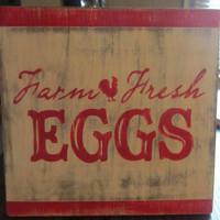 Vintage Inspired FARM FRESH EGGS Handpainted Wooden Sign Wall Decor Shabby Chic - can be Custom Ordered or as is