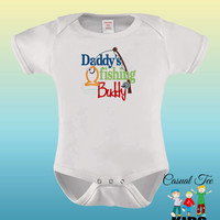 Daddy's Fishing Buddy EMBROIDERED Funny Baby Bodysuit or Toddler Tshirt