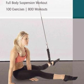 Sling Training: Full Body Suspension Workout