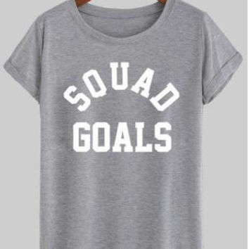 Squad Goals Women's Casual T-Shirt