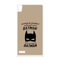 Always Be Yourself Unless You Can Be Batman White Silicon Rubber Case for Huawei P6 by Chargrilled