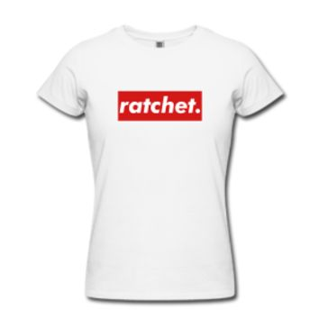 Ratchet Women's T-Shirt