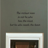 The Richest Man wall quote vinyl wall art decal sticker 13x28
