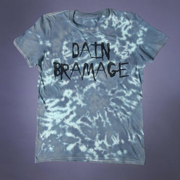 Funny Drug Shirt Dain Bramage Slogan Tee Sarcastic Grunge Punk Alternative Clothing Acid Wash T-shirt