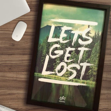 Let's Get Lost - Framed 11x17 - Cute Home Decor - Large Framed Art - Hiking - Adventure Awaits - Unique Typography - Tearproof Prints