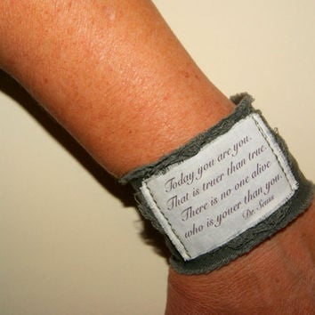 Quote Bracelet Wrist Tattoo Cover Up Inspirational Quote Inspirational Jewelry Personalized Bracelet Fabric Bracelet Dr Seuss