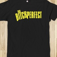 This Bitch Is Perfect Shirt - Pitch Spoof - Celebritees