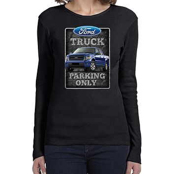 Ladies Ford Truck T-shirt Parking Sign Long Sleeve