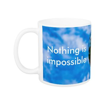 Impossible is possible coffee mug